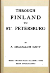 А. Maccallum Scott. Through Finland to St. Petersburg